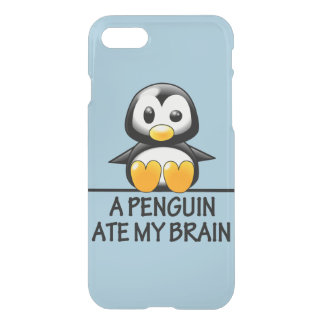 Funny Penguin Ate My Brain Graphic iPhone 7 Case