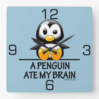 Funny Penguin Ate My Brain Graphic Square Wall Clock