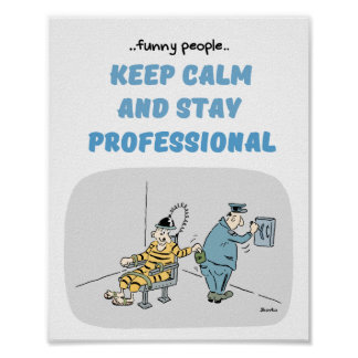 Funny People Professional Quotes Poster 8x10