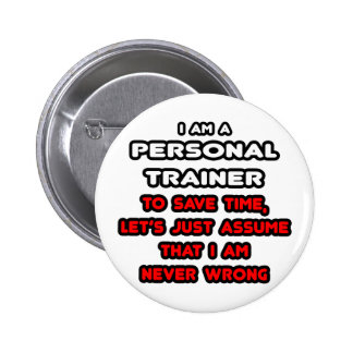 Funny Personal Trainer T-Shirts 6 Cm Round Badge
