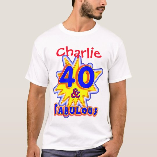 Funny Personalised Fabulous 40th Birthday Novelty T-Shirt