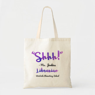 Funny Personalized Shhh! School Librarian Quote Tote Bag