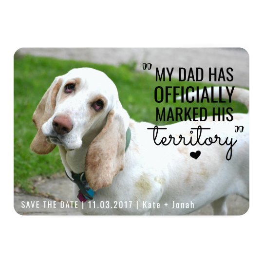 Funny Pet Dog Territory Save The Date Card
