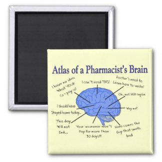 Funny Pharmacist's Brain Gifts Magnet