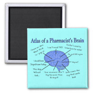 Funny Pharmacist's Brain Gifts Square Magnet