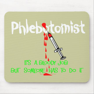 Funny Phlebotomist T-Shirts & Gifts Mouse Mat