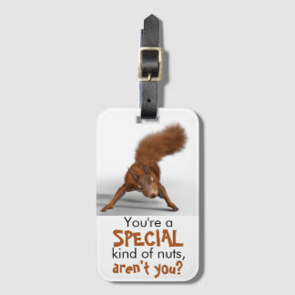 Funny Photo of Red Squirrel | Special Kind of Nuts Luggage Tag