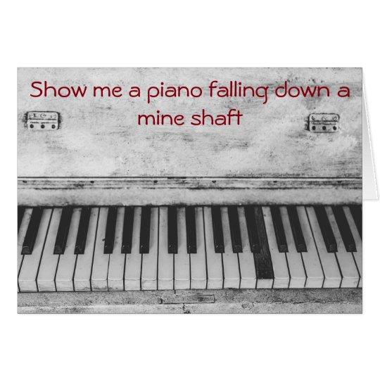 Funny Piano Joke Birthday Card