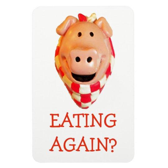 Funny Pig Diet Reminder Eating Again? Magnet