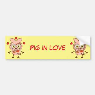 Funny pig feeling madly in love bumper sticker