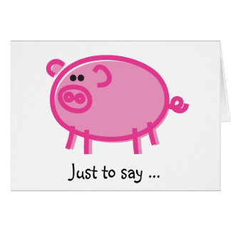 Funny Pig on White Card