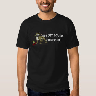Funny Pit Bull Shirt - My Pit Loves Zombies