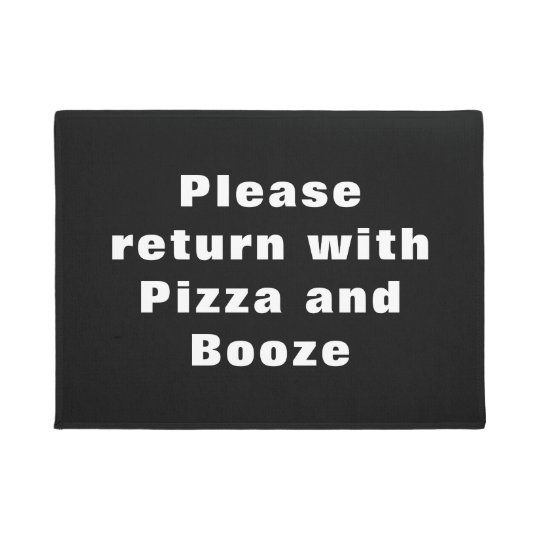 Funny - Please Return with Pizza & Booze