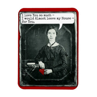 Funny Poet Emily Dickinson Valentine's Day Rectangle Magnet