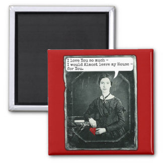 Funny Poet Emily Dickinson Valentine's Day Square Magnet