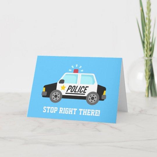 Funny Police Patrol Car Happy Birthday Card