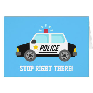 Funny Police Patrol Car Happy Birthday Card