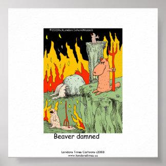 Funny Poster: Beaver Dammed Print