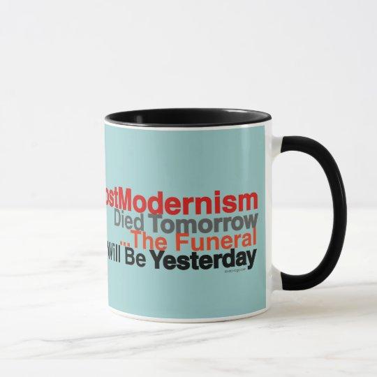 Funny PostModernism Died Tomorrow Coffee Mug