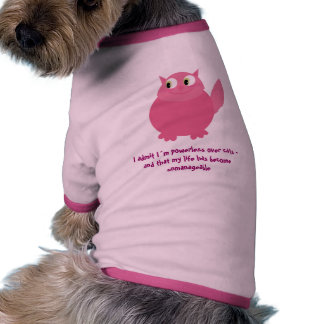 Funny powerless over cats dog sweater pet tee