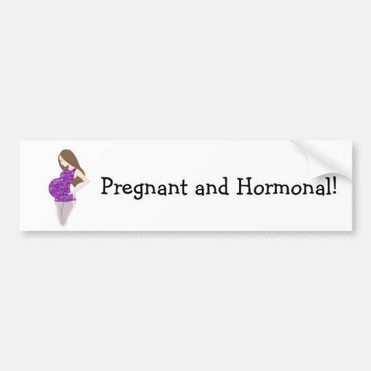 FUNNY Pregnant and Hormonal Bumper Sticker