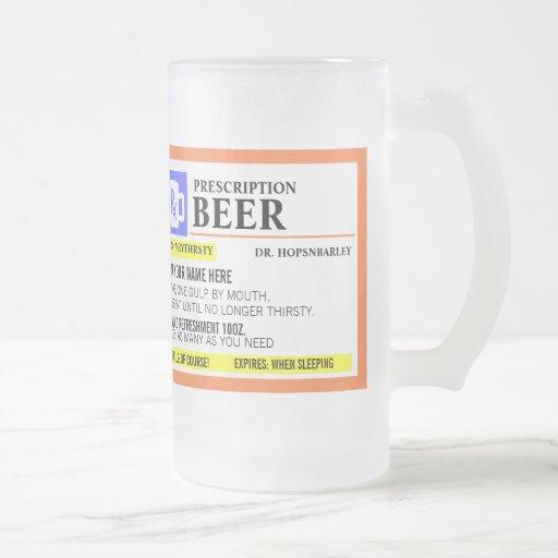 Funny Prescription Beer Mug Beer Mugs