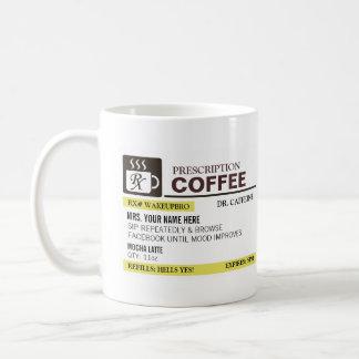 Funny Prescription Coffee Mug