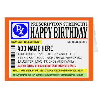 Funny Prescription Label Happy Birthday Greeting Card