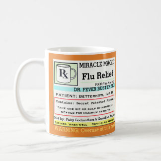 Funny Prescription RX Flu Medicine Coffee Mug