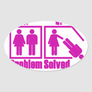 Funny Problem Solved Woman Oval Sticker