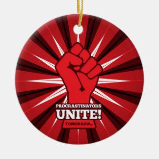 Funny: Procrastinators Unite! (Tomorrow) Christmas Ornament