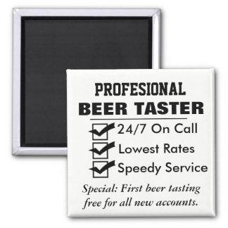 Funny Professional Beer Taster Square Magnet