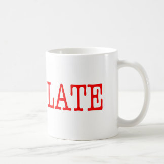 Funny Project Management Saying Cost Too Late Coffee Mug