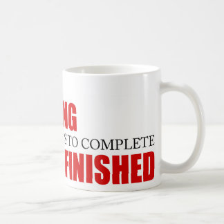 Funny Project Management Saying Finished Coffee Mug