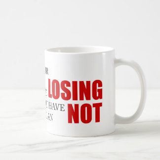 Funny Project Management Saying Losing Head Coffee Mug