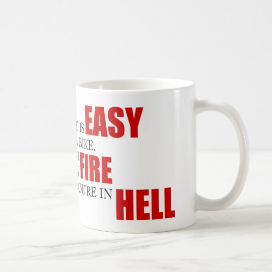 Funny Project Management Saying Riding a Bike Hell Coffee Mug
