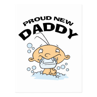 Funny Proud New Daddy Postcard