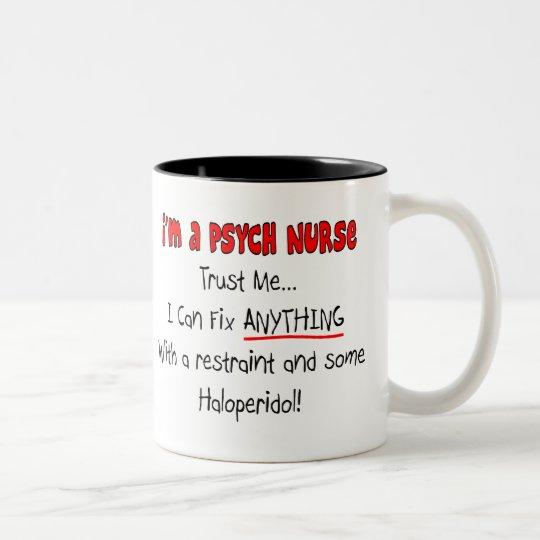 Funny Psych Nurse Gifts Two-Tone Coffee Mug