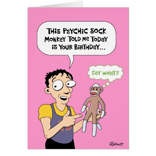 Funny Psychic Sock Monkey Birthday Card