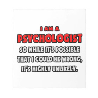 Funny Psychologist Highly Unlikely Scratch Pad