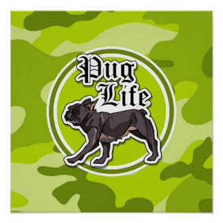Funny Pug; bright green camo, camouflage Poster