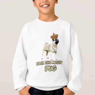 Funny Pug dog design Sweatshirt