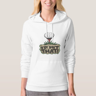 Funny Pullover Hoodie: I'd Hit That!