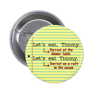 Funny Punctuation Grammar 2 6 Cm Round Badge