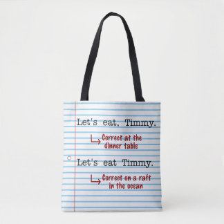 Funny Punctuation Grammar | Let's Eat Timmy Tote Bag