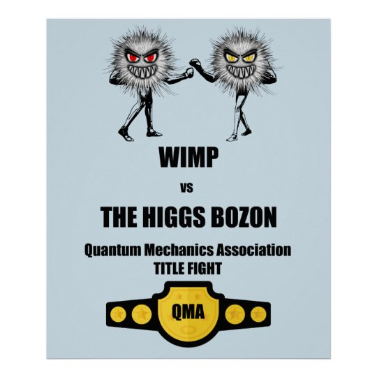 Funny Quantum Mechanics WIMP vs The Higgs Bozon