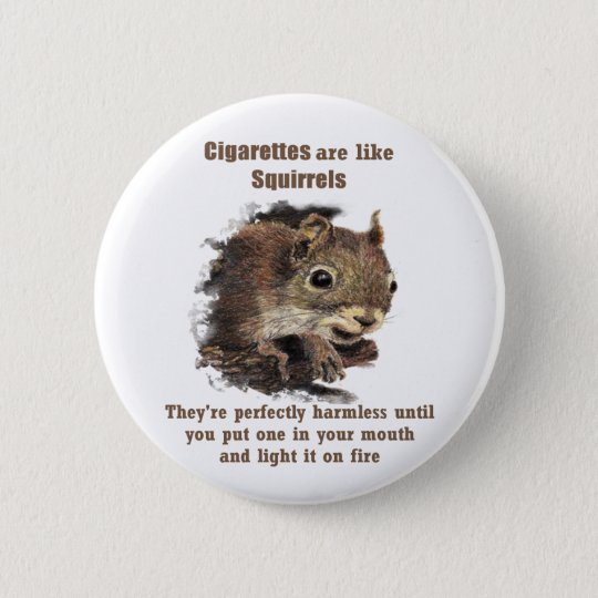 Funny Quit Smoking Motivational Quote Squirrel 6 Cm