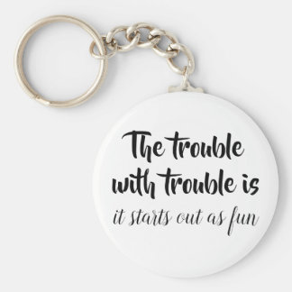 Funny quotations joke sayings sarcastic novelty key ring