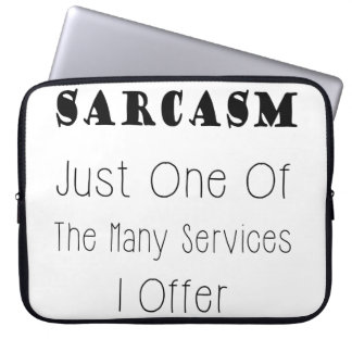 Funny Quote About Sarcasm, Humorous Quotes Laptop Sleeve