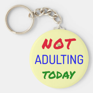 Funny quote adulting not happening today